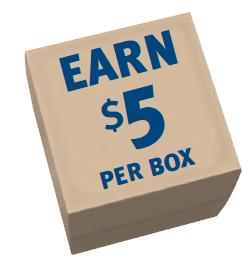 Earn $5 per box
